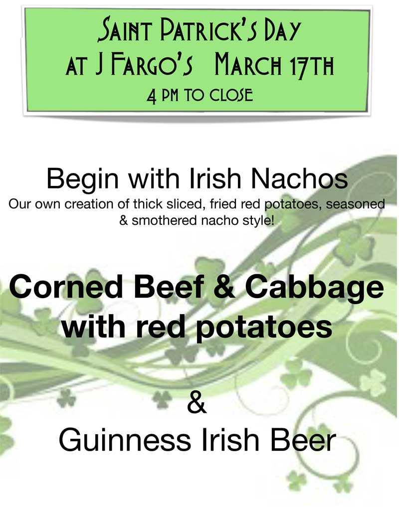 St. Patrick's Day Dinner at J.Fargo's